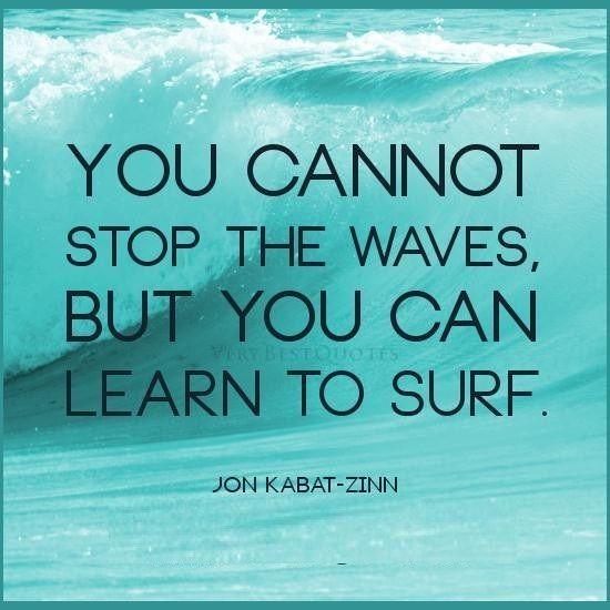 Surfing Quote Jon Kabat Zinn